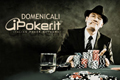 Domenicali iPoker: Alioto trionfa nell'High Roller, Explosive Sunday a Totino56